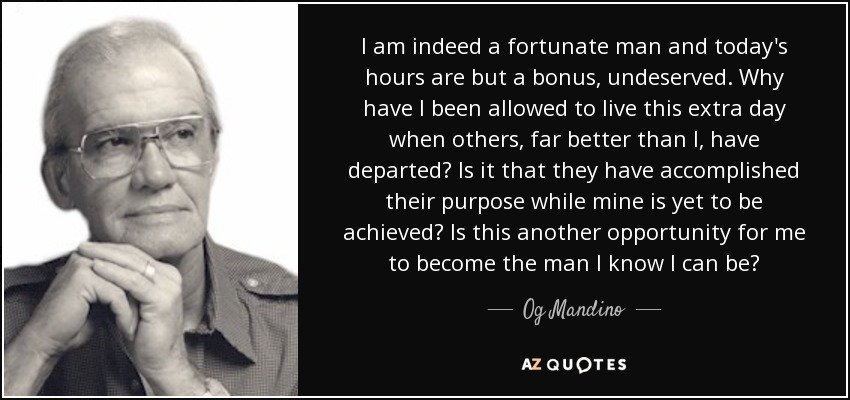 What Does It Mean To Be A Fortunate Man?